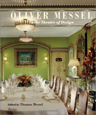 Oliver Messel - In the Theatre of Design